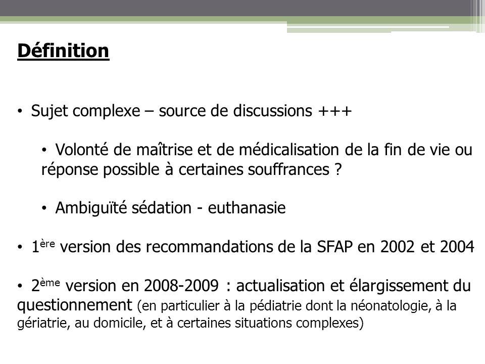 Objectifs des recommandations Quelle est la définition de la sédation pour détresse .