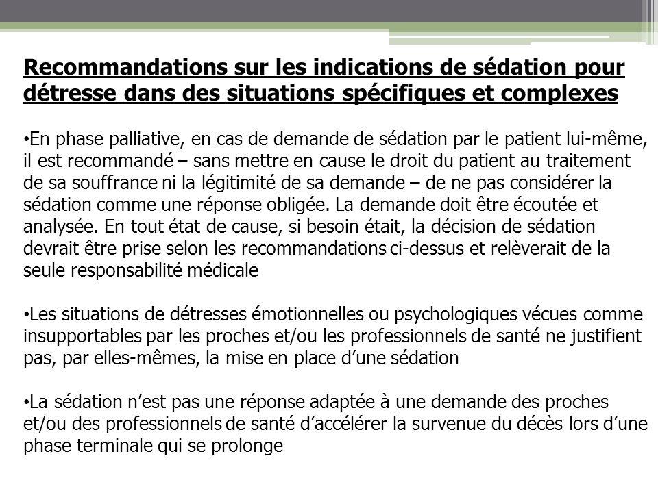 Recommandations sur les indications de sédation pour détresse dans des situations spécifiques et complexes En phase palliative, en cas de demande de s