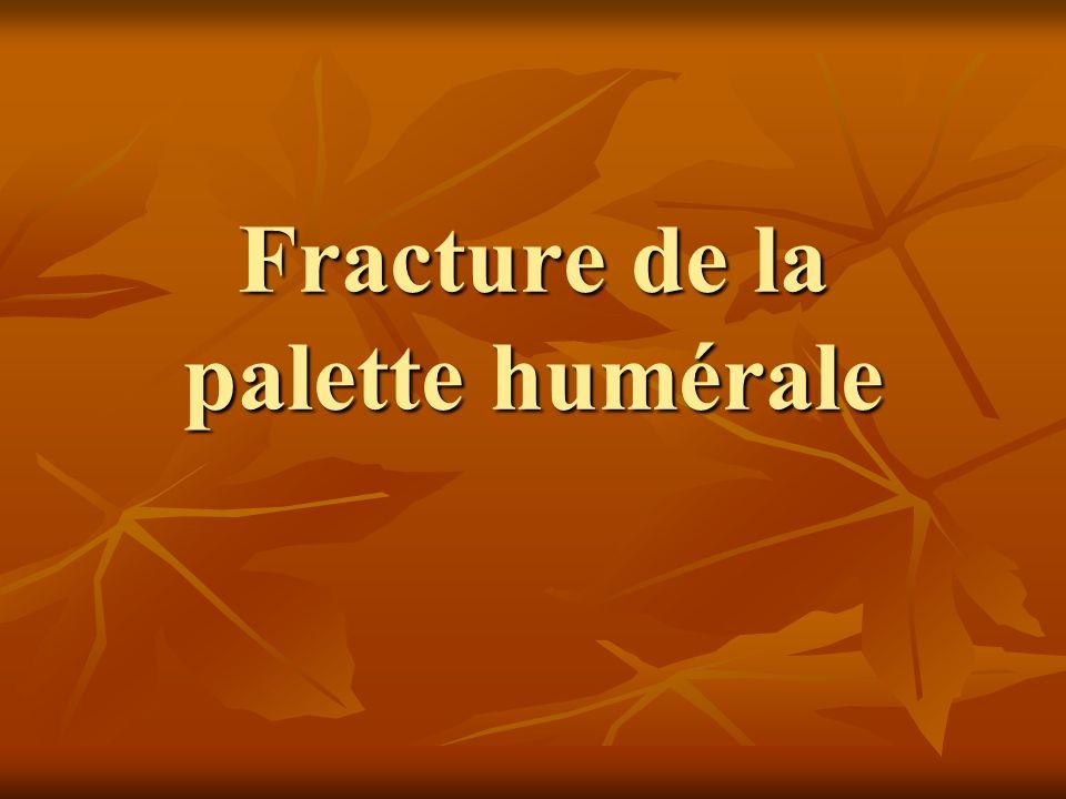 Fracture de la palette humérale