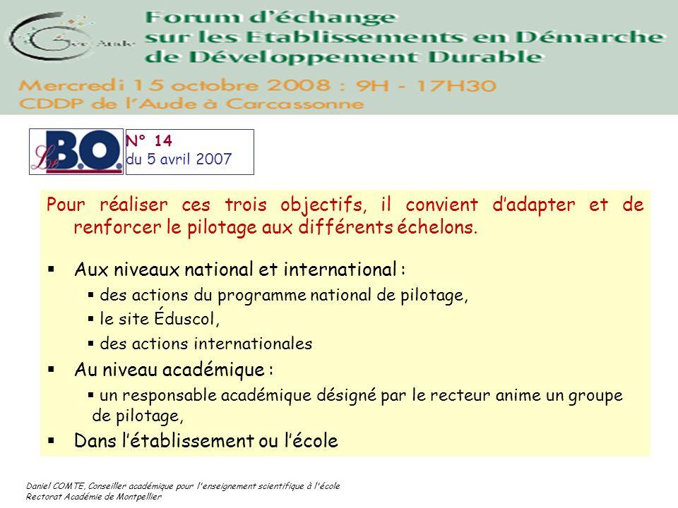 Daniel COMTE, Conseiller académique pour l'enseignement scientifique à l'école Rectorat Académie de Montpellier Pour réaliser ces trois objectifs, il