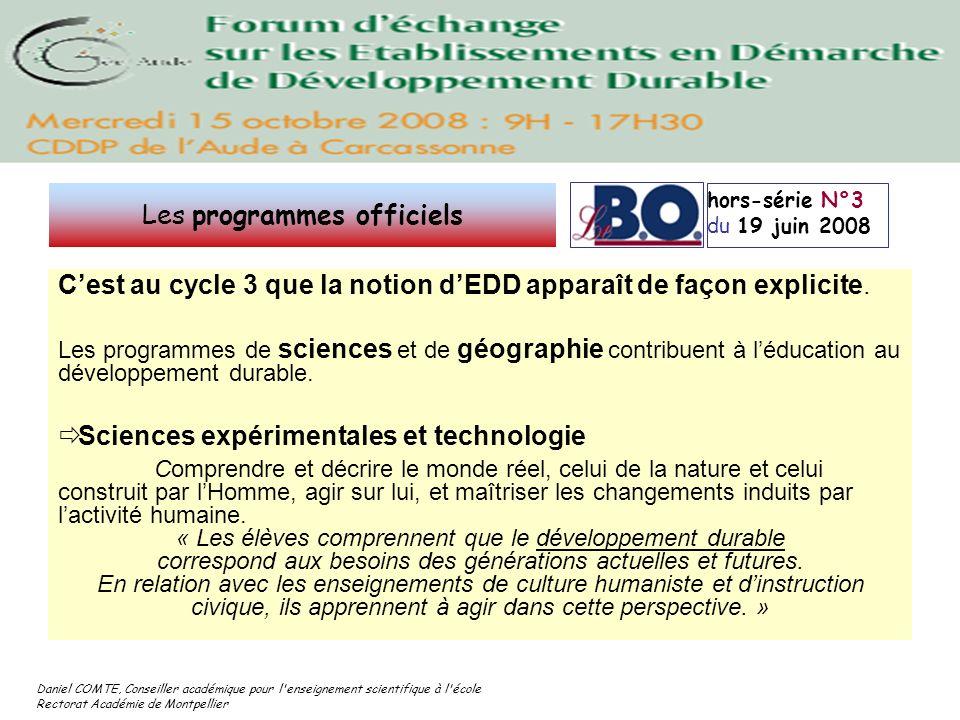 Daniel COMTE, Conseiller académique pour l'enseignement scientifique à l'école Rectorat Académie de Montpellier Cest au cycle 3 que la notion dEDD app