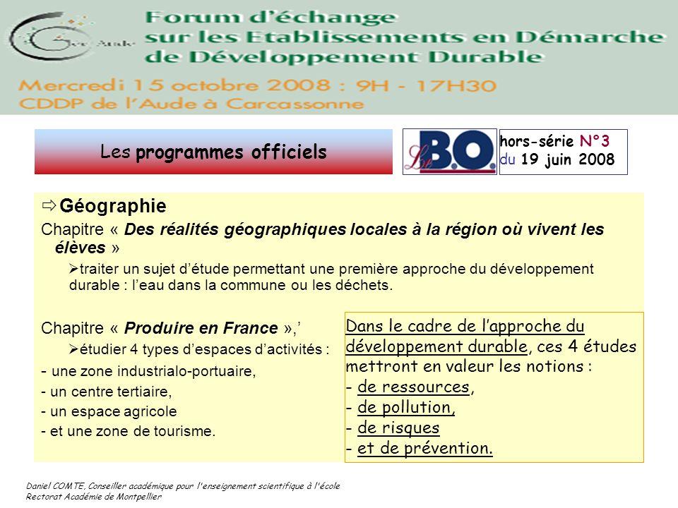 Daniel COMTE, Conseiller académique pour l'enseignement scientifique à l'école Rectorat Académie de Montpellier Géographie Chapitre « Des réalités géo