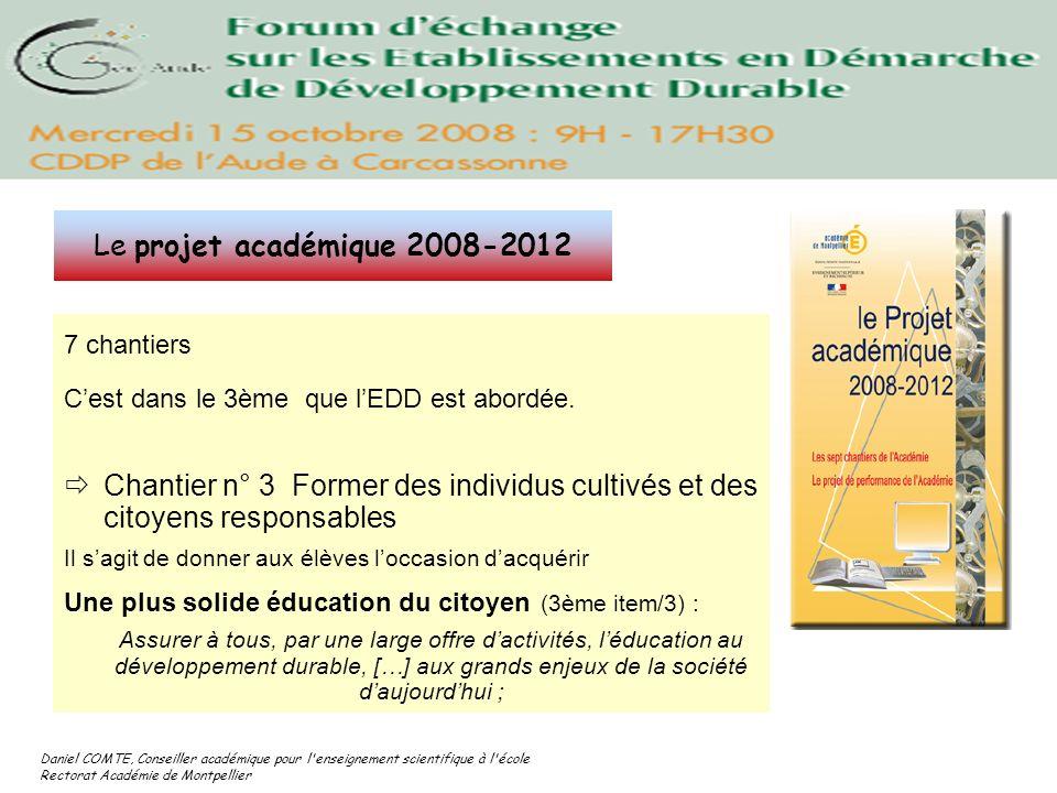 Daniel COMTE, Conseiller académique pour l'enseignement scientifique à l'école Rectorat Académie de Montpellier 7 chantiers Cest dans le 3ème que lEDD