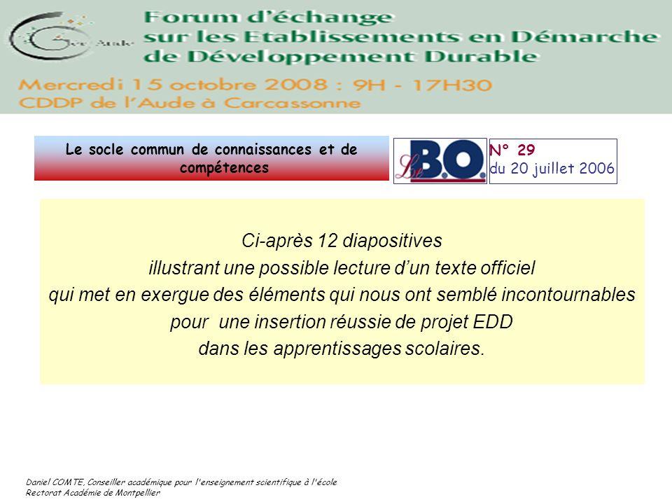 Daniel COMTE, Conseiller académique pour l'enseignement scientifique à l'école Rectorat Académie de Montpellier Ci-après 12 diapositives illustrant un