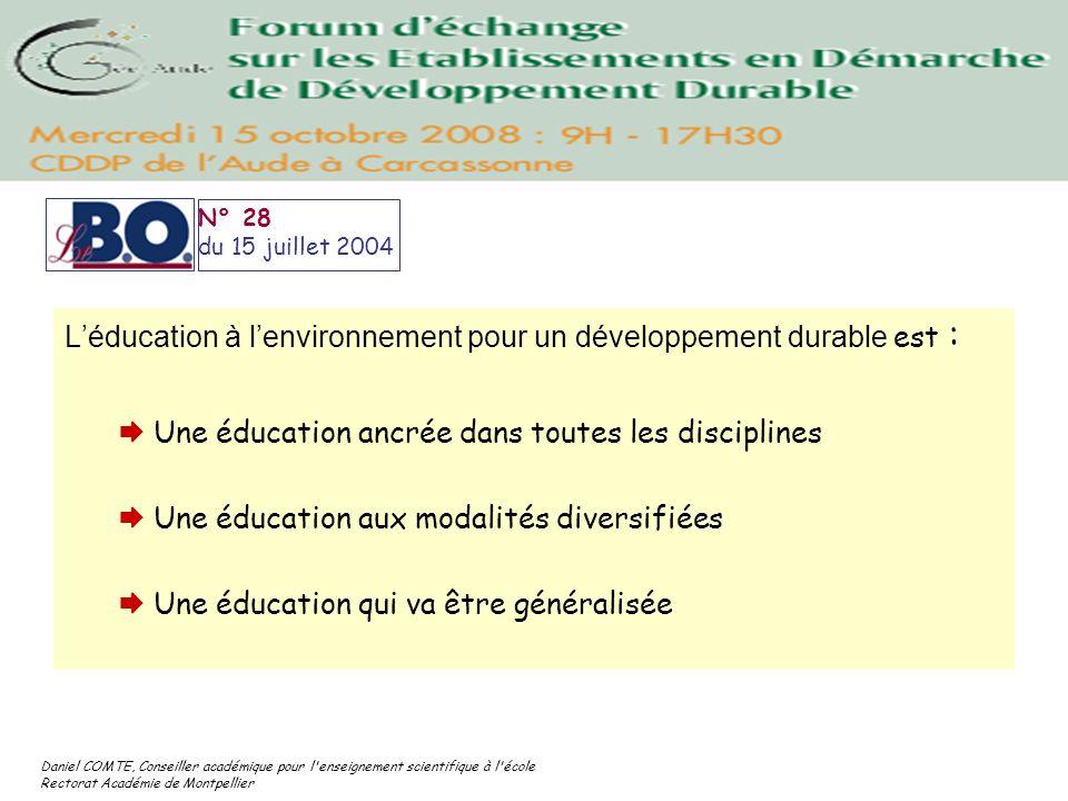 Daniel COMTE, Conseiller académique pour l'enseignement scientifique à l'école Rectorat Académie de Montpellier Léducation à lenvironnement pour un dé