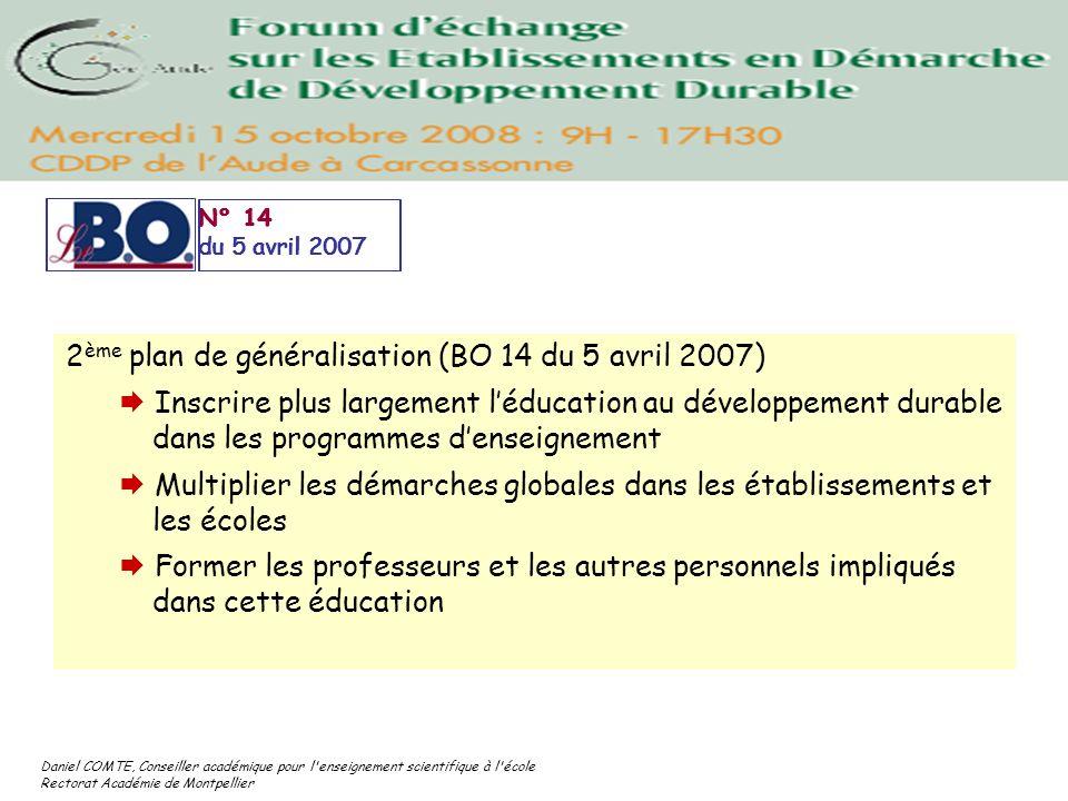 Daniel COMTE, Conseiller académique pour l'enseignement scientifique à l'école Rectorat Académie de Montpellier N° 14 du 5 avril 2007 2 ème plan de gé