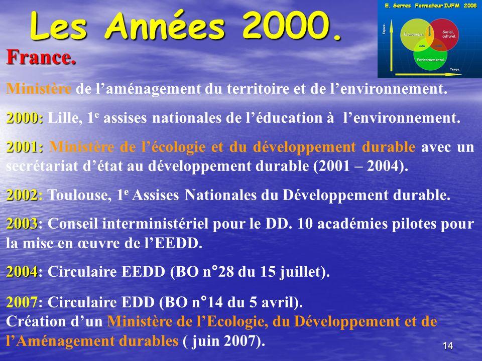 14 Les Années 2000. France. Ministère de laménagement du territoire et de lenvironnement.