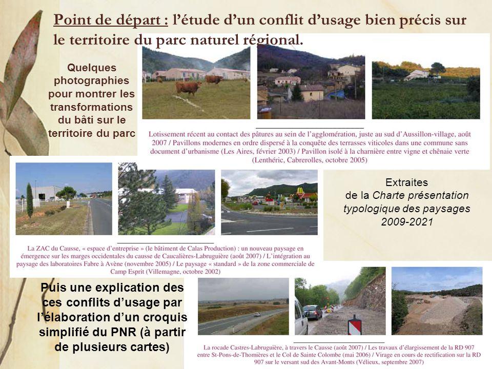 Jeanne POUJOL, professeur d'hist-géog Point de départ : létude dun conflit dusage bien précis sur le territoire du parc naturel régional. Quelques pho