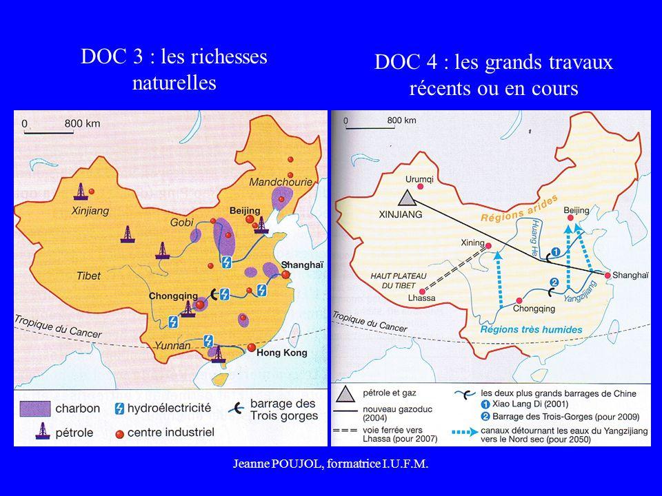 Jeanne POUJOL, formatrice I.U.F.M. DOC 3 : les richesses naturelles DOC 4 : les grands travaux récents ou en cours