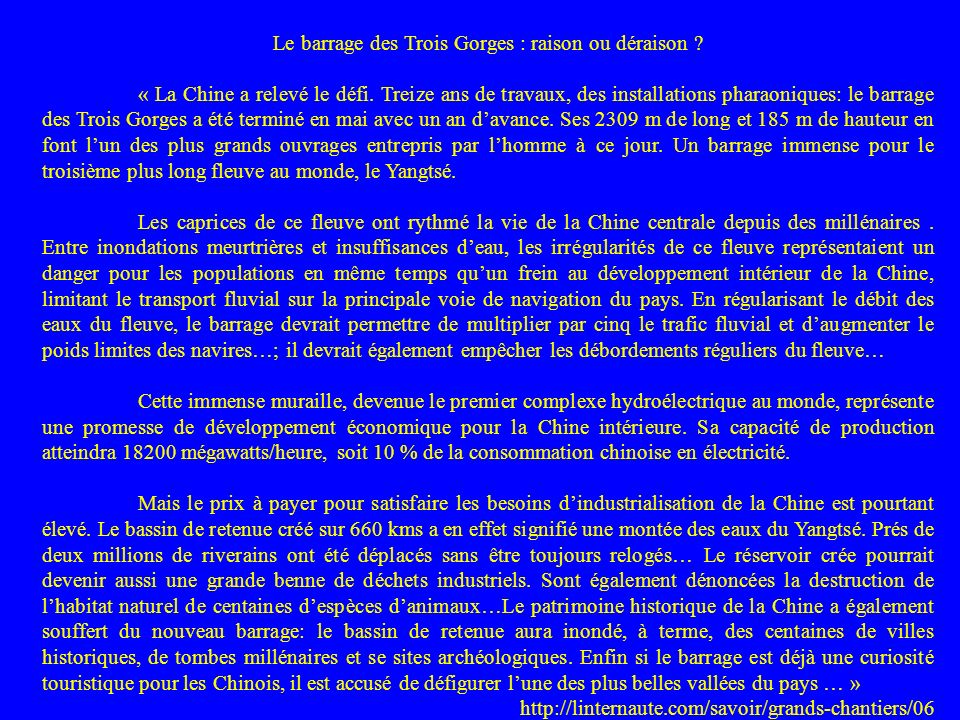 Le barrage des Trois Gorges : raison ou déraison .