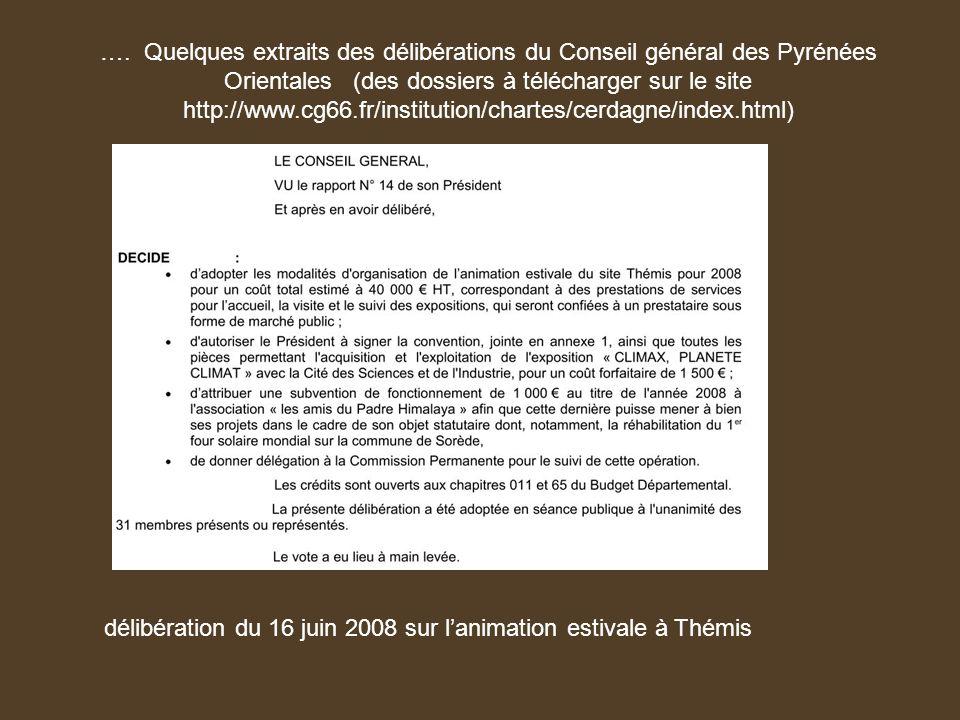 …. Quelques extraits des délibérations du Conseil général des Pyrénées Orientales (des dossiers à télécharger sur le site http://www.cg66.fr/instituti