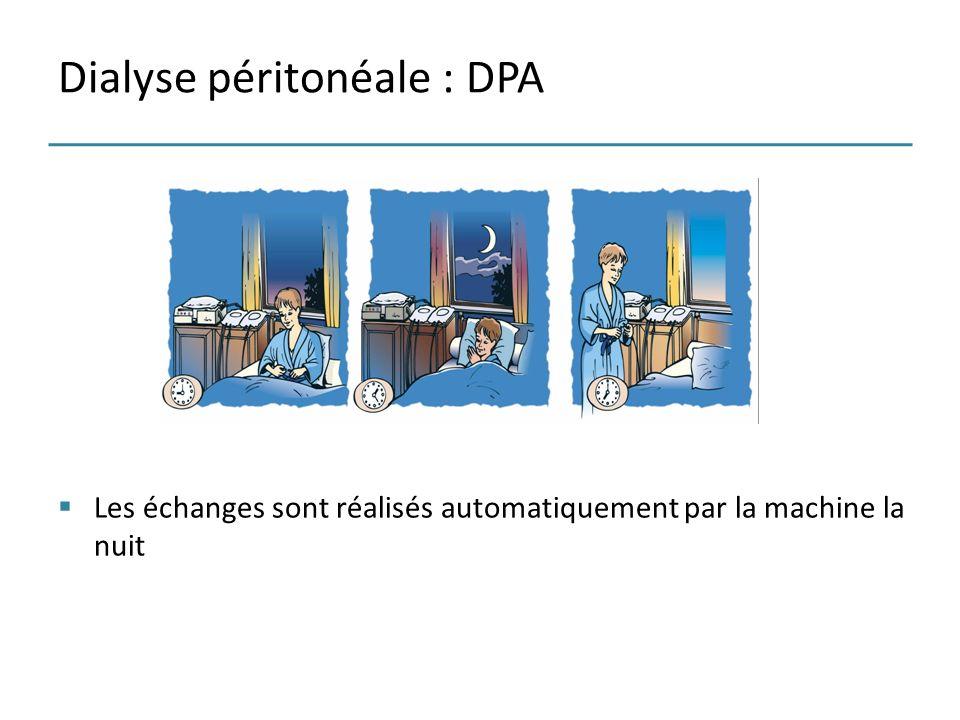 Dialyse péritonéale : DPA Les échanges sont réalisés automatiquement par la machine la nuit