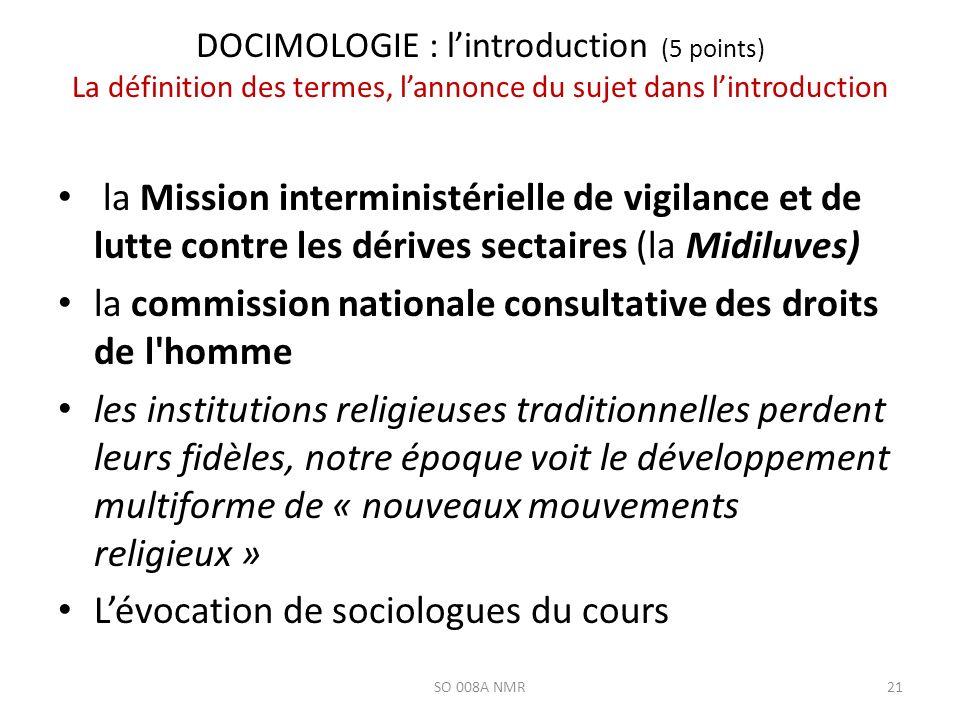 DOCIMOLOGIE : lintroduction (5 points) La définition des termes, lannonce du sujet dans lintroduction la Mission interministérielle de vigilance et de
