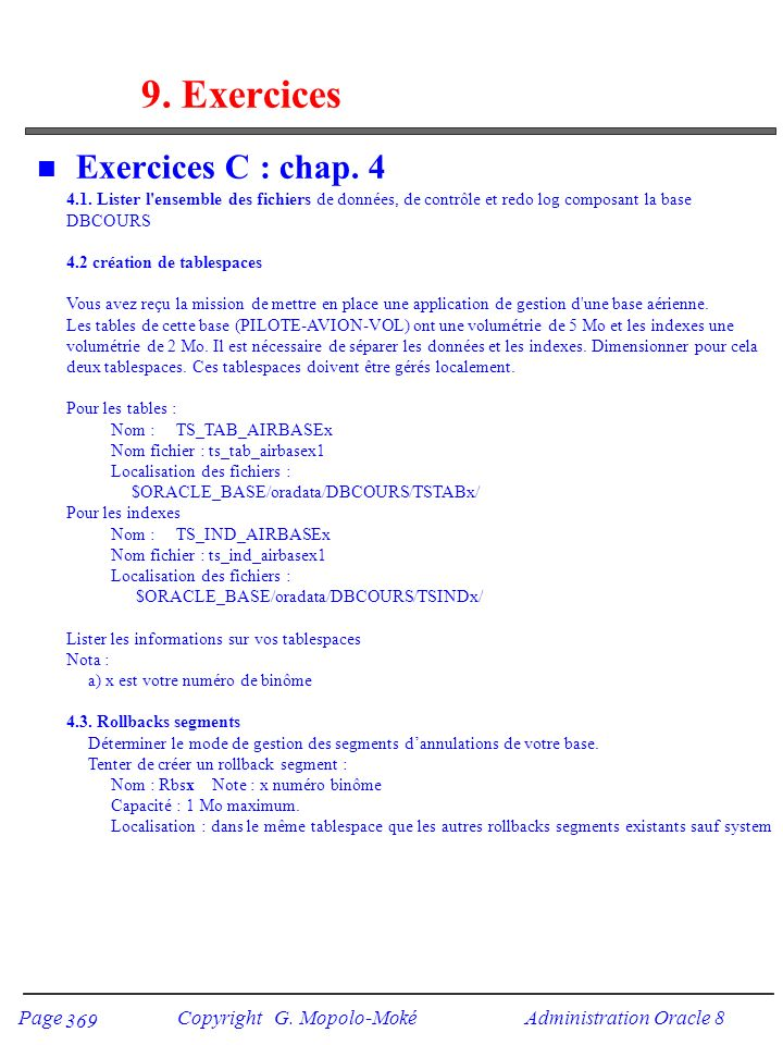 Page Copyright G.Mopolo-Moké Administration Oracle 8 370 9.