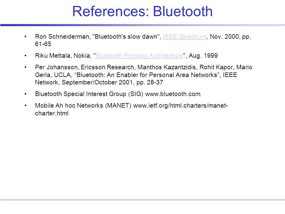 References: Bluetooth Ron Schneiderman,