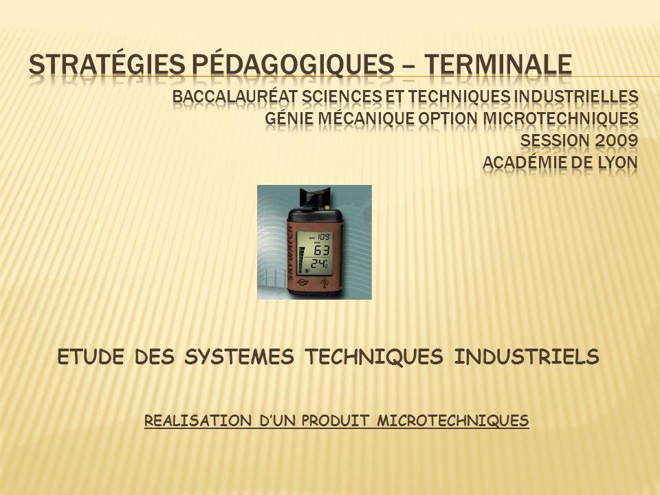 ETUDE DES SYSTEMES TECHNIQUES INDUSTRIELS REALISATION DUN PRODUIT MICROTECHNIQUES