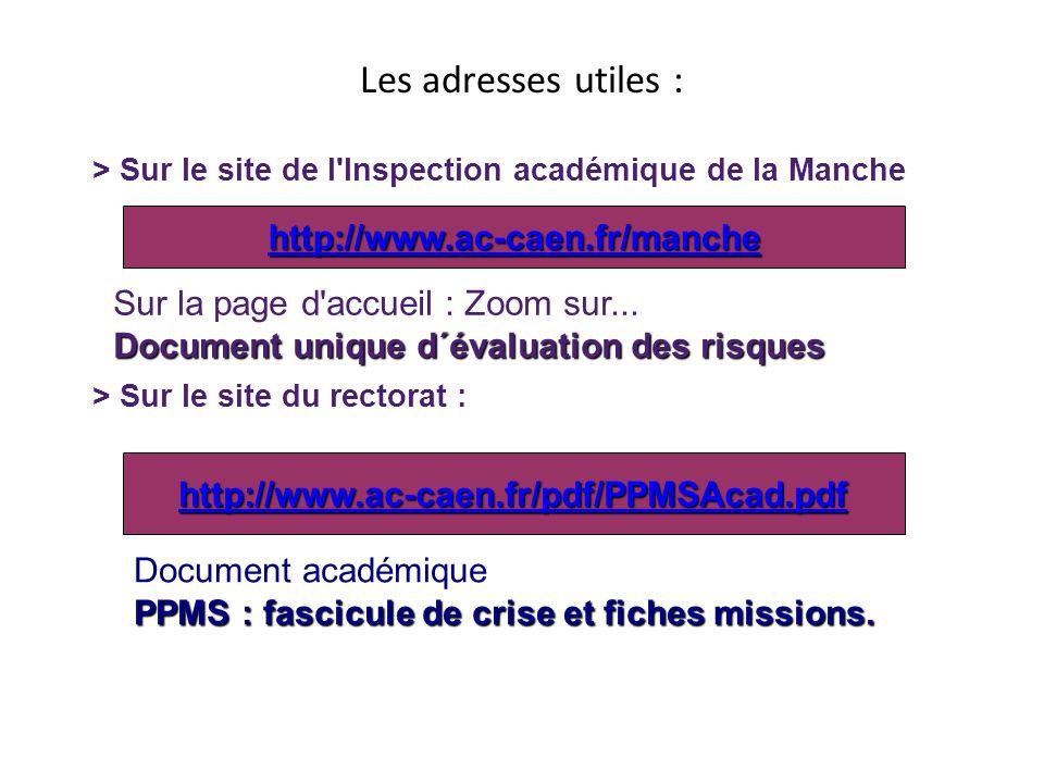 Les adresses utiles : > Sur le site de l'Inspection académique de la Manche Sur la page d'accueil : Zoom sur... Document unique d´évaluation des risqu