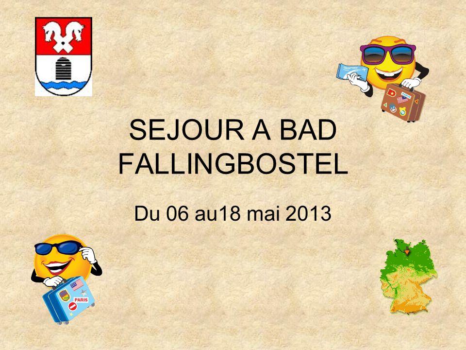 SEJOUR A BAD FALLINGBOSTEL Du 06 au18 mai 2013