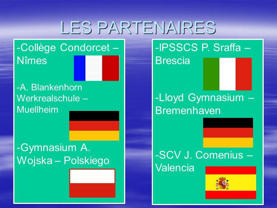 LES PARTENAIRES -IPSSCS P. Sraffa – Brescia -Lloyd Gymnasium – Bremenhaven -SCV J.