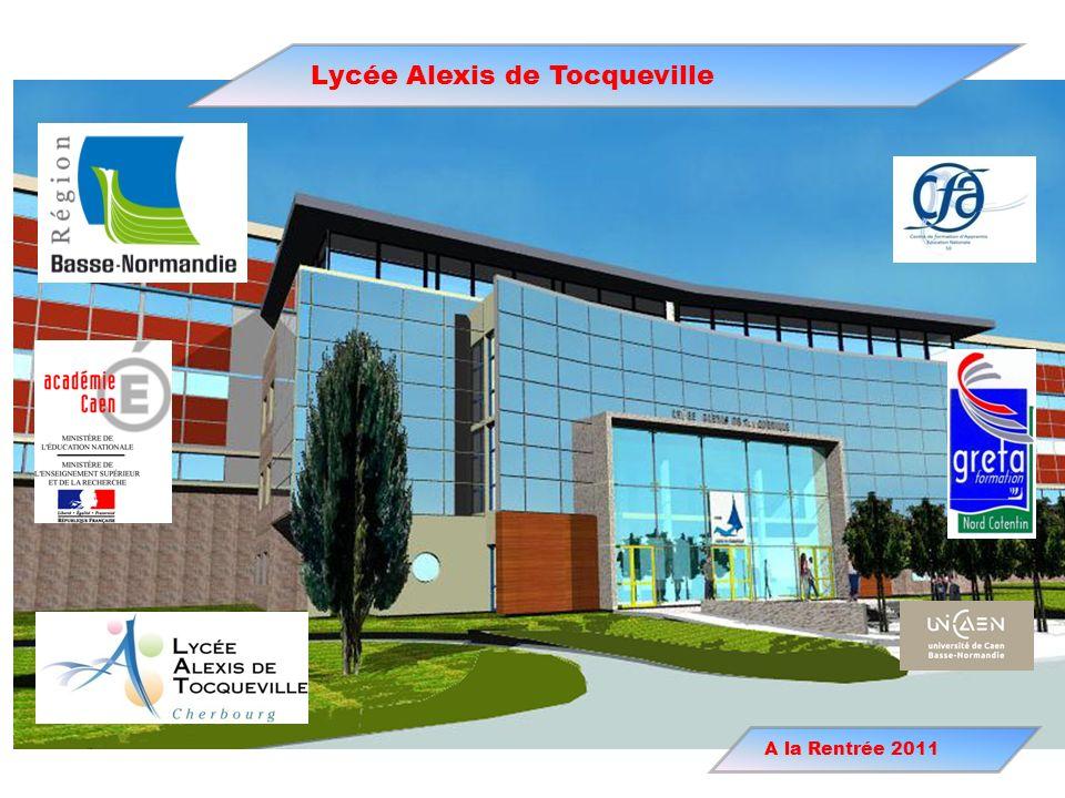 Lycée Alexis de Tocqueville A la Rentrée 2011