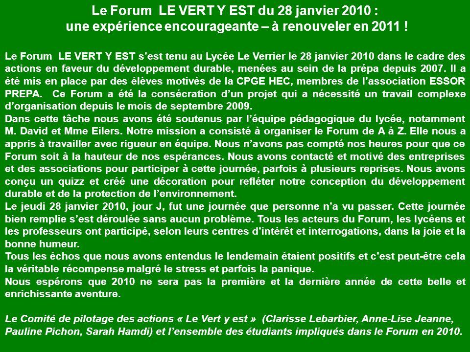 Le Forum LE VERT Y EST du 28 janvier 2010 : une expérience encourageante – à renouveler en 2011 .