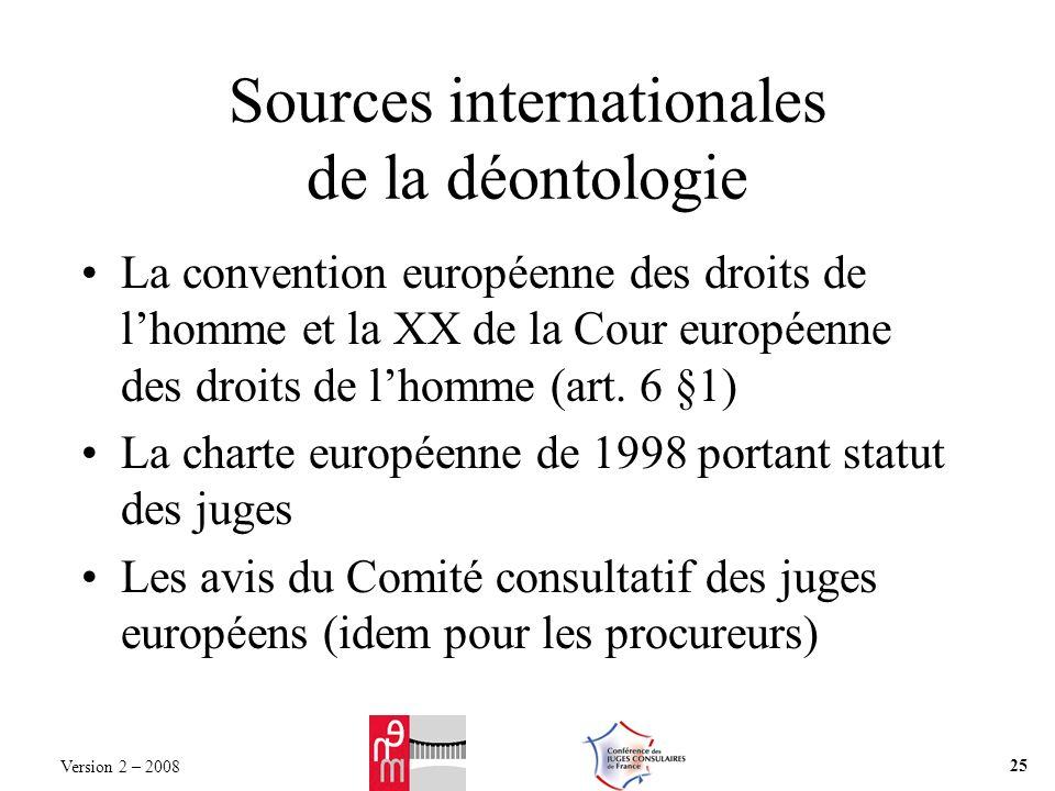 Sources internationales de la déontologie La convention européenne des droits de lhomme et la XX de la Cour européenne des droits de lhomme (art. 6 §1