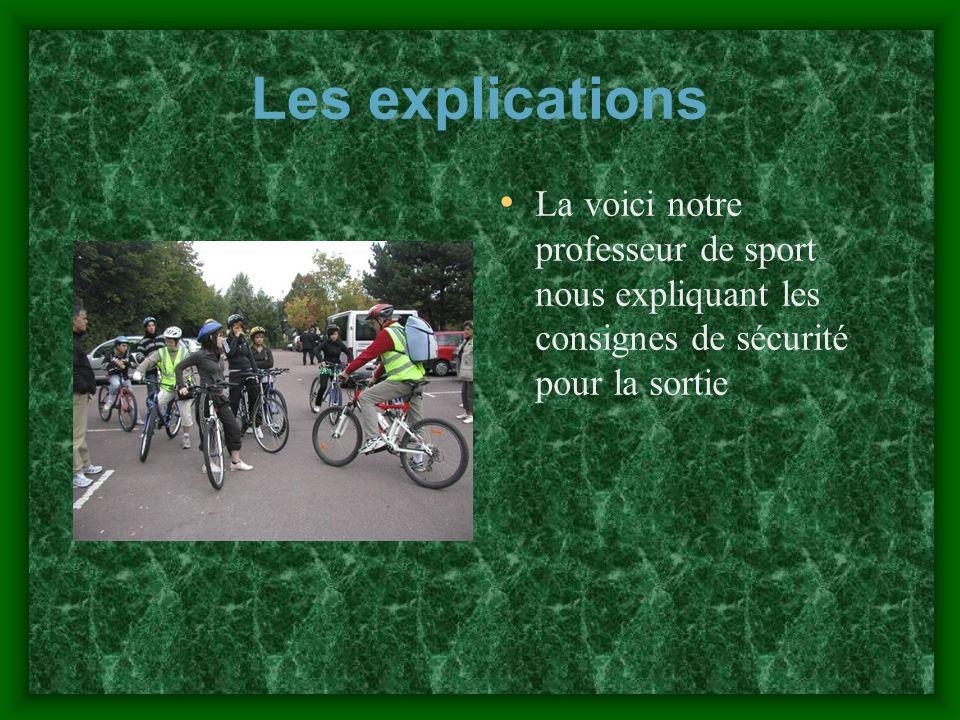 Les explications La voici notre professeur de sport nous expliquant les consignes de sécurité pour la sortie