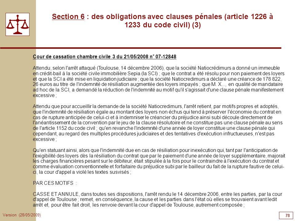 Version (28/05/2009) 78 Section 6 : des obligations avec clauses pénales (article 1226 à 1233 du code civil) (3) Cour de cassation chambre civile 3 du