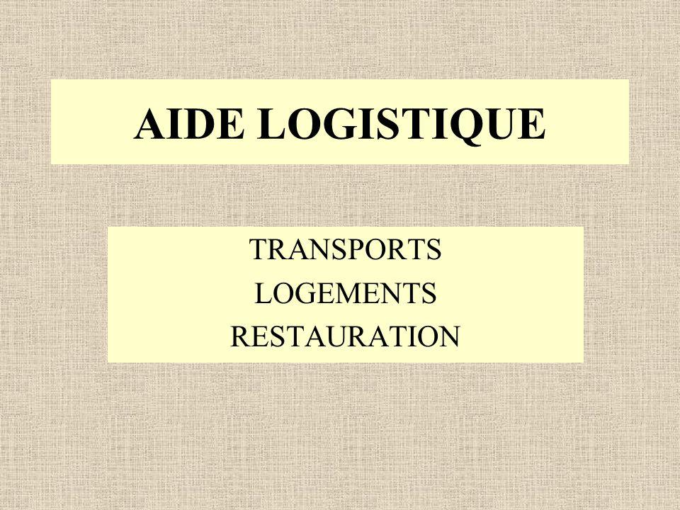 AIDE LOGISTIQUE TRANSPORTS LOGEMENTS RESTAURATION