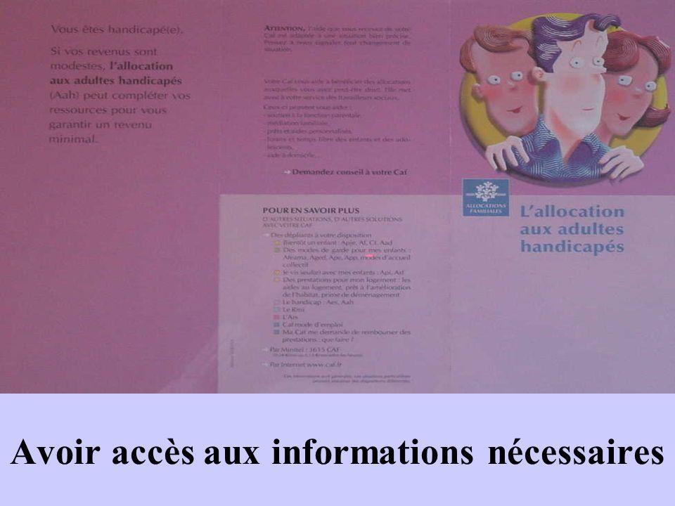 Avoir accès aux informations nécessaires
