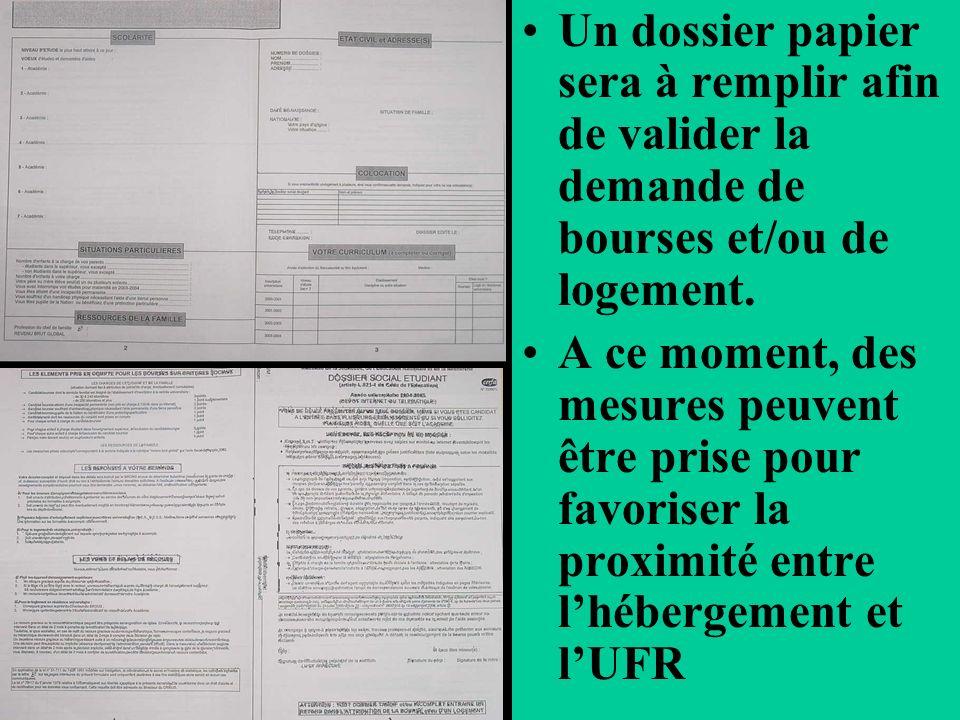 Un dossier papier sera à remplir afin de valider la demande de bourses et/ou de logement.