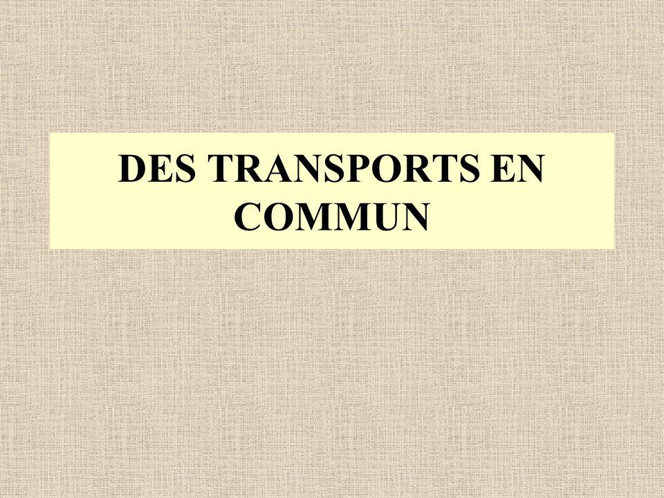 DES TRANSPORTS EN COMMUN