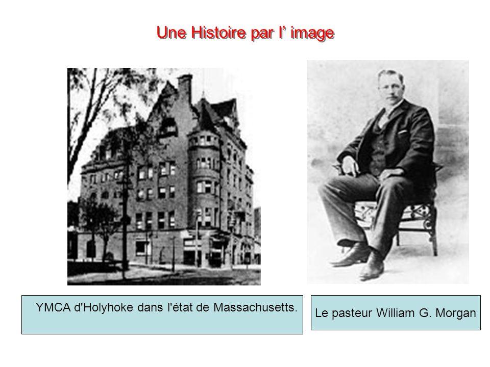 Une Histoire par l image Le pasteur William G. Morgan YMCA d'Holyhoke dans l'état de Massachusetts.