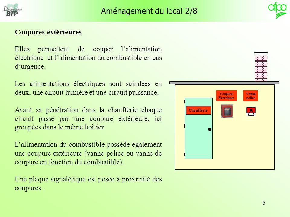 6 Elles permettent de couper lalimentation électrique et lalimentation du combustible en cas durgence. Les alimentations électriques sont scindées en