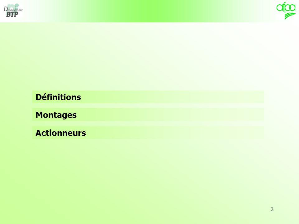 2 Définitions Montages Actionneurs