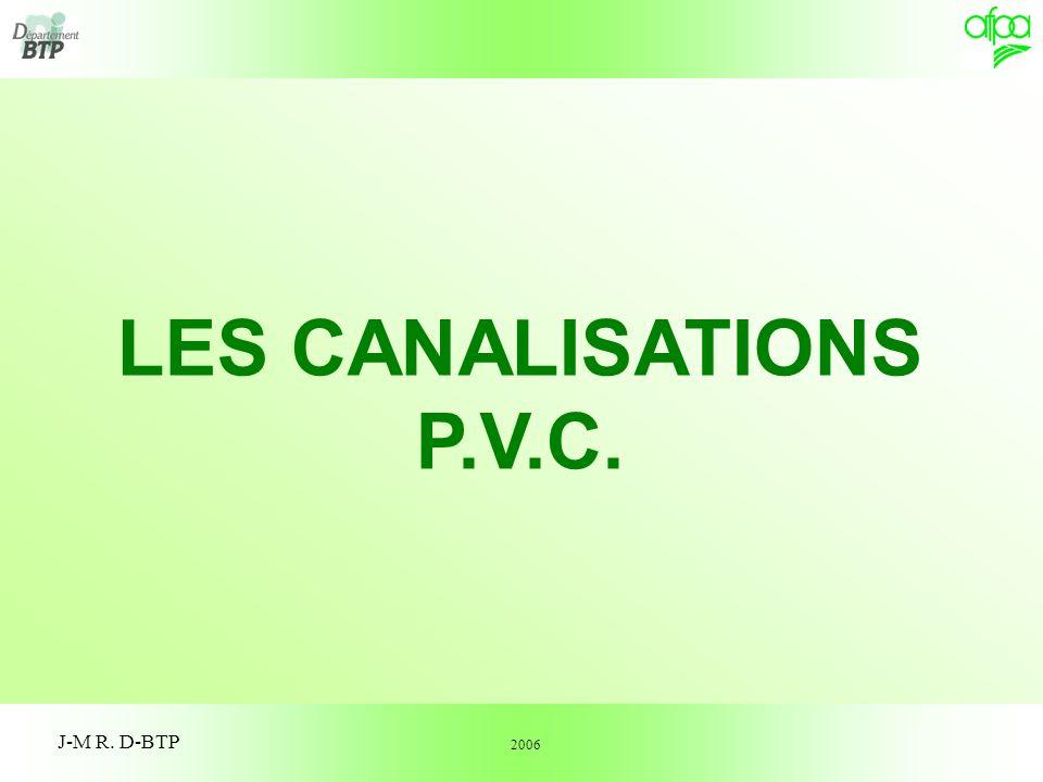 1 J-M R. D-BTP LES CANALISATIONS P.V.C. 2006