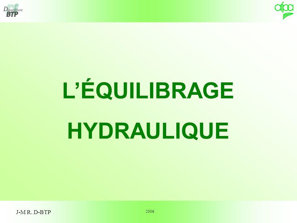 1 J-M R. D-BTP LÉQUILIBRAGE HYDRAULIQUE 2006