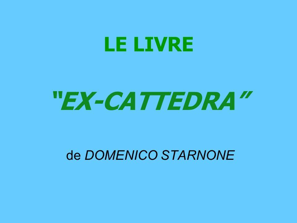 LE LIVRE de DOMENICO STARNONE EX-CATTEDRA