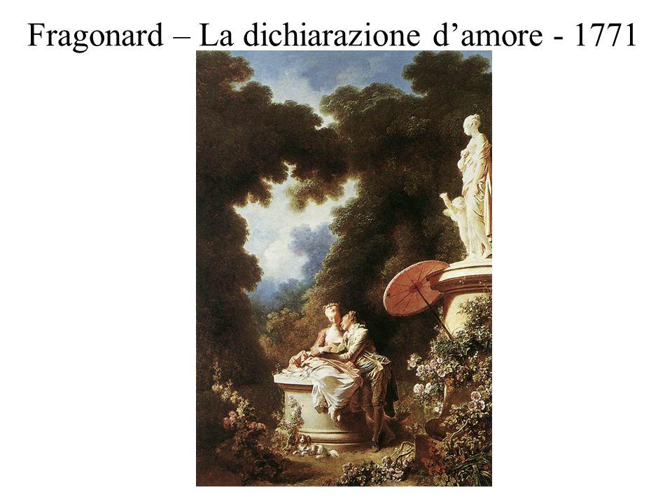 Fragonard – La dichiarazione damore - 1771
