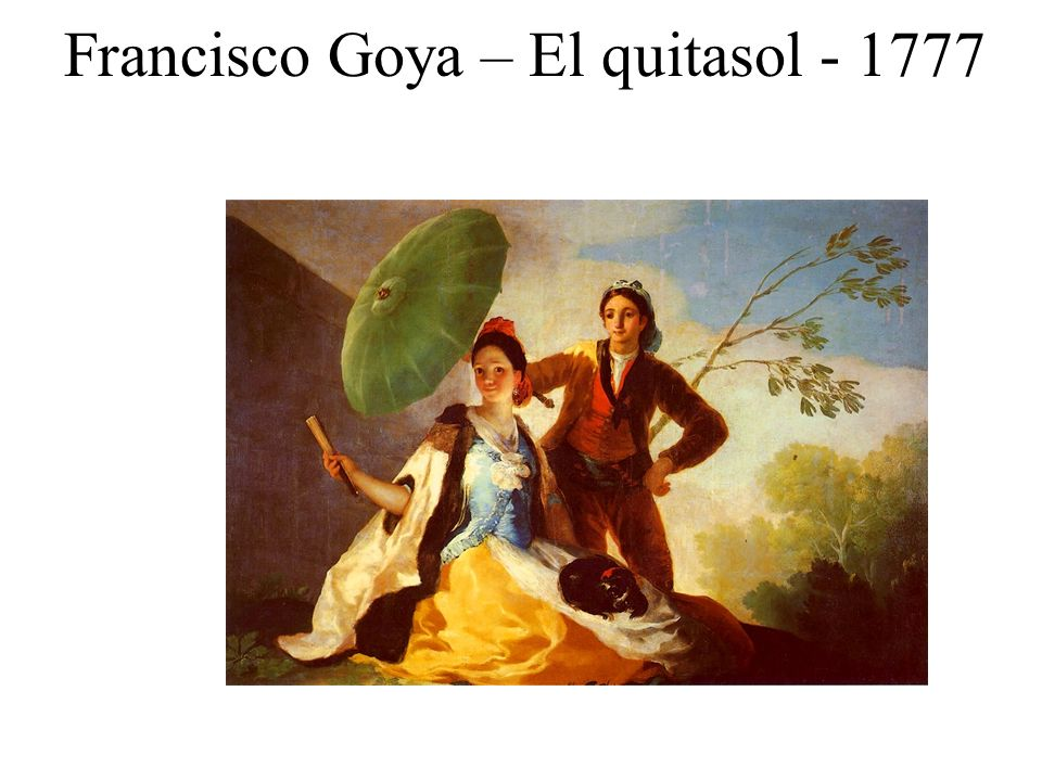 Francisco Goya – El quitasol - 1777