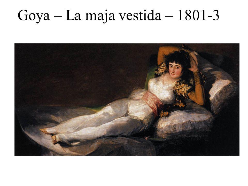 Goya – La maja vestida – 1801-3