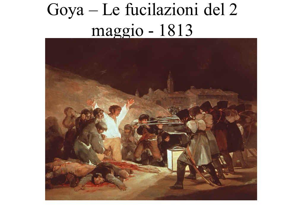 Goya – Le fucilazioni del 2 maggio - 1813