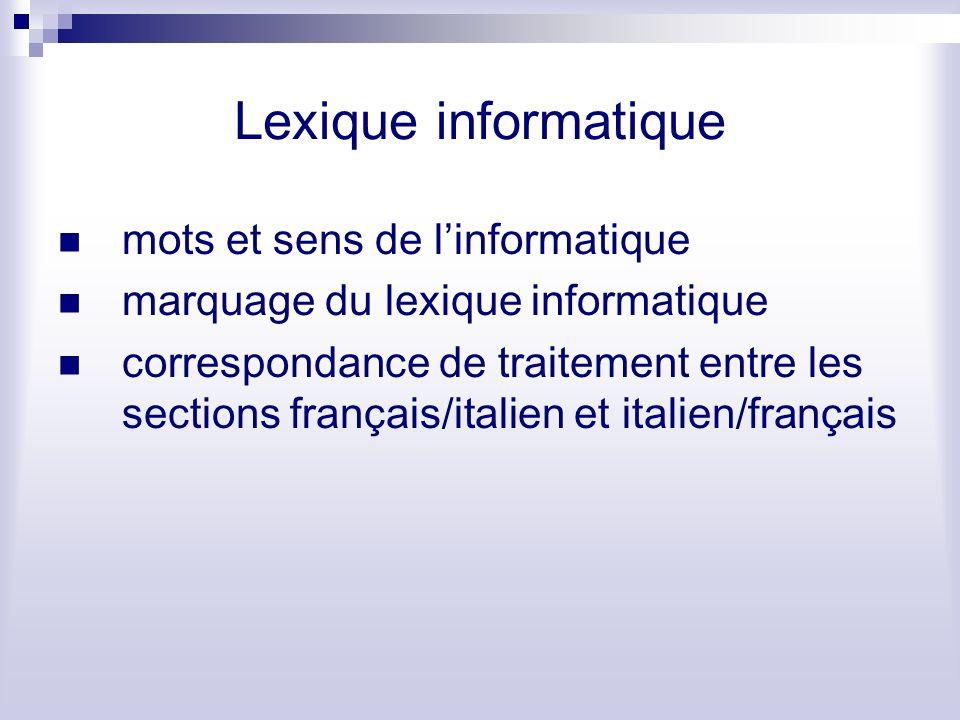 Lexique informatique mots et sens de linformatique marquage du lexique informatique correspondance de traitement entre les sections français/italien e