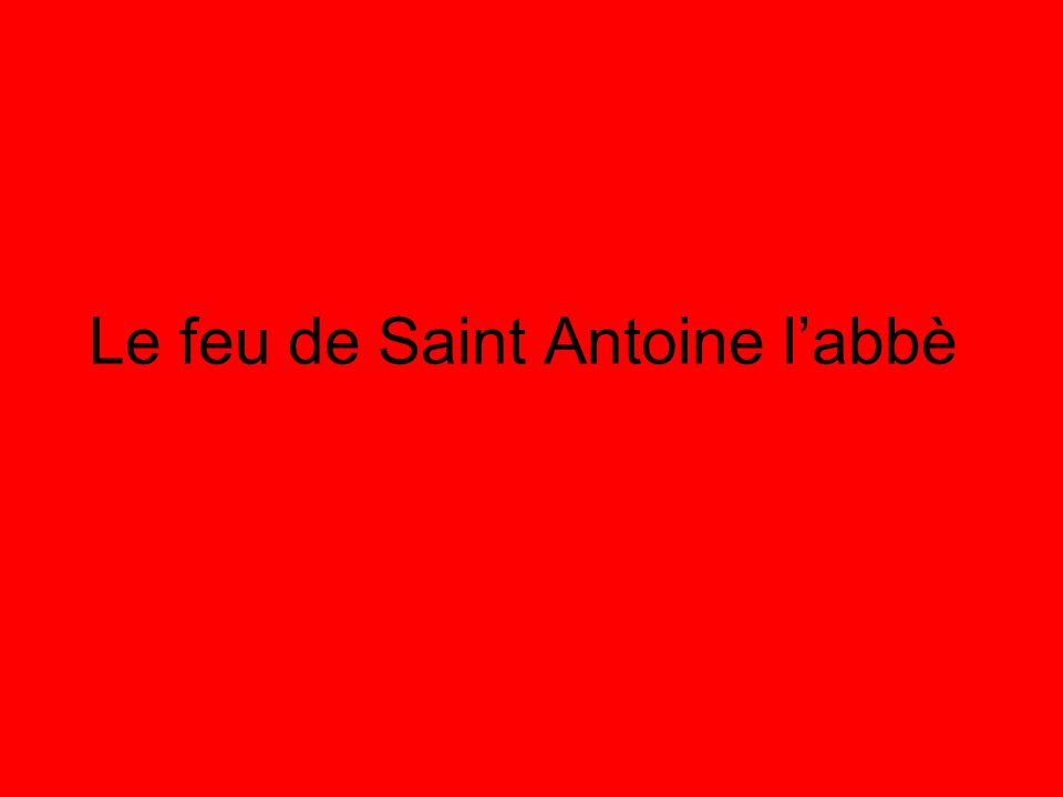 Le feu de Saint Antoine labbè
