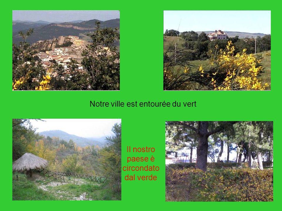 Notre ville est entourée du vert Il nostro paese è circondato dal verde