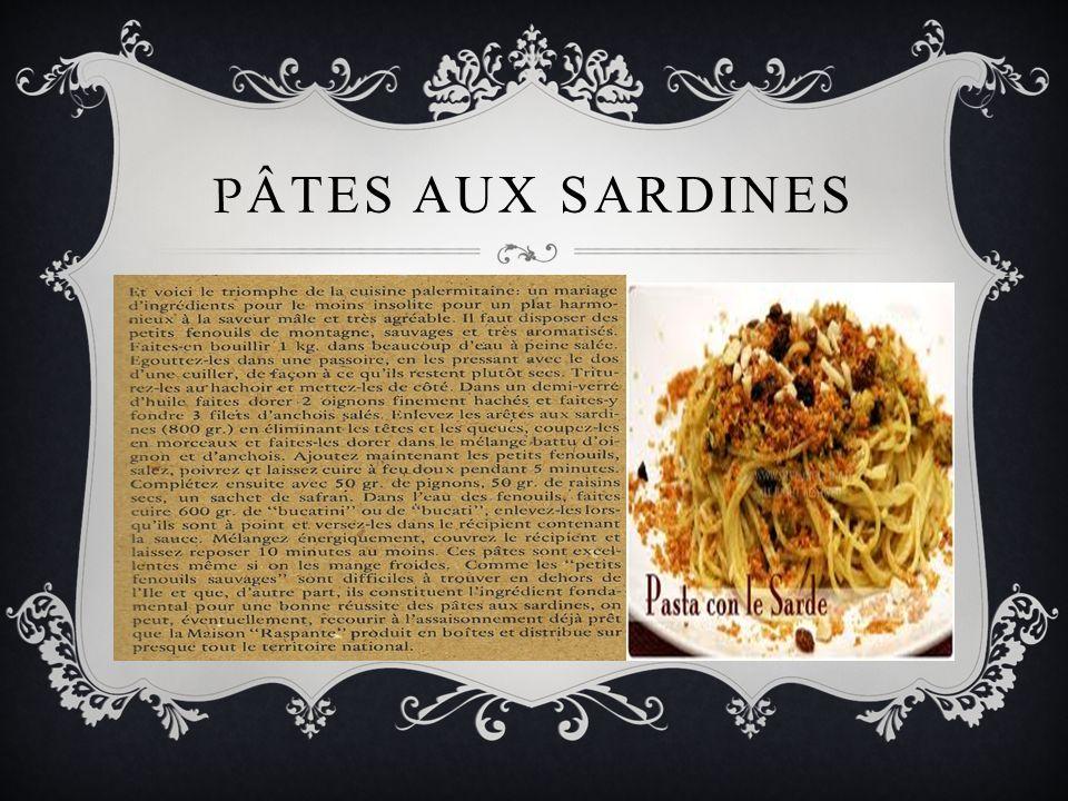 P ÂTES AUX SARDINES