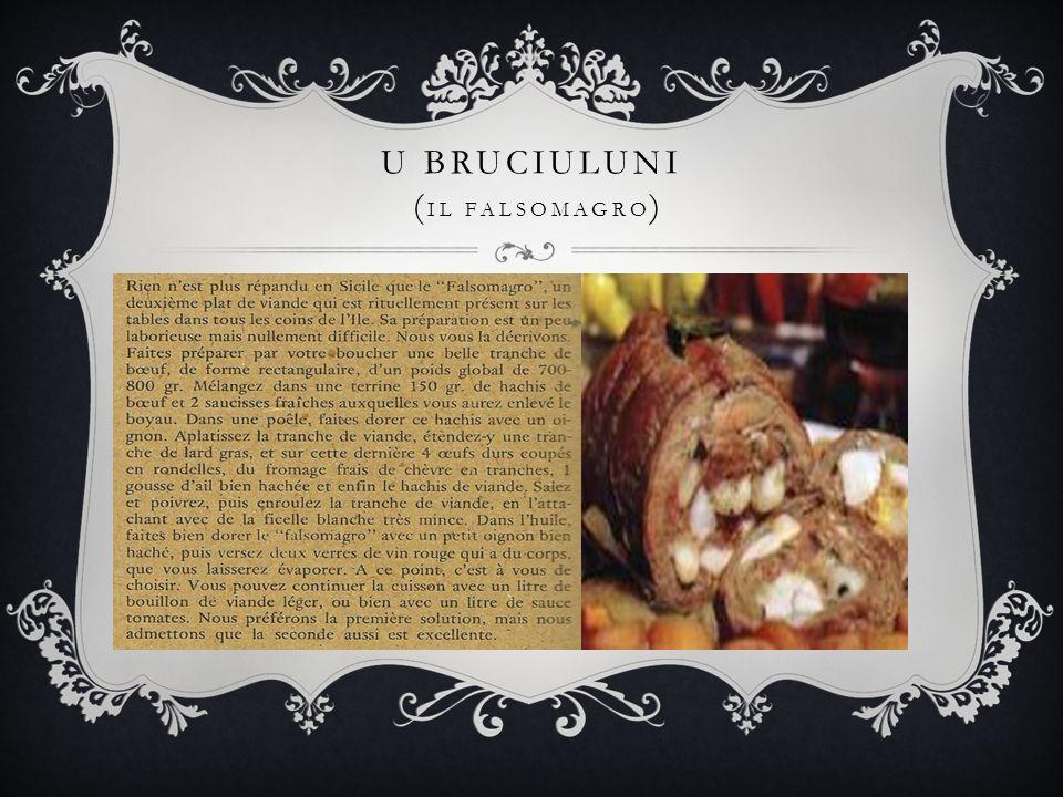 U BRUCIULUNI ( IL FALSOMAGRO )
