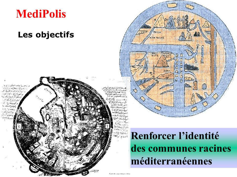 Renforcer lidentité des communes racines méditerranéennes MediPolis Les objectifs