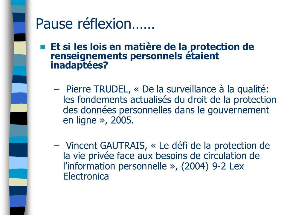 Pause réflexion…… Et si les lois en matière de la protection de renseignements personnels étaient inadaptées? – Pierre TRUDEL, « De la surveillance à