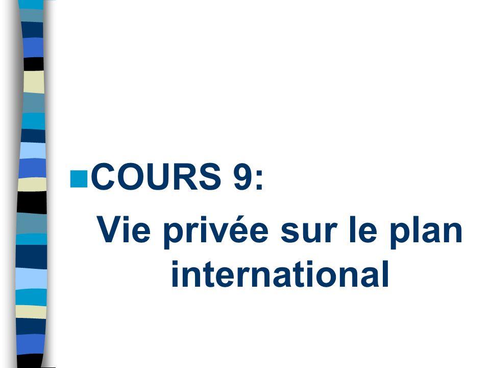 COURS 9: Vie privée sur le plan international